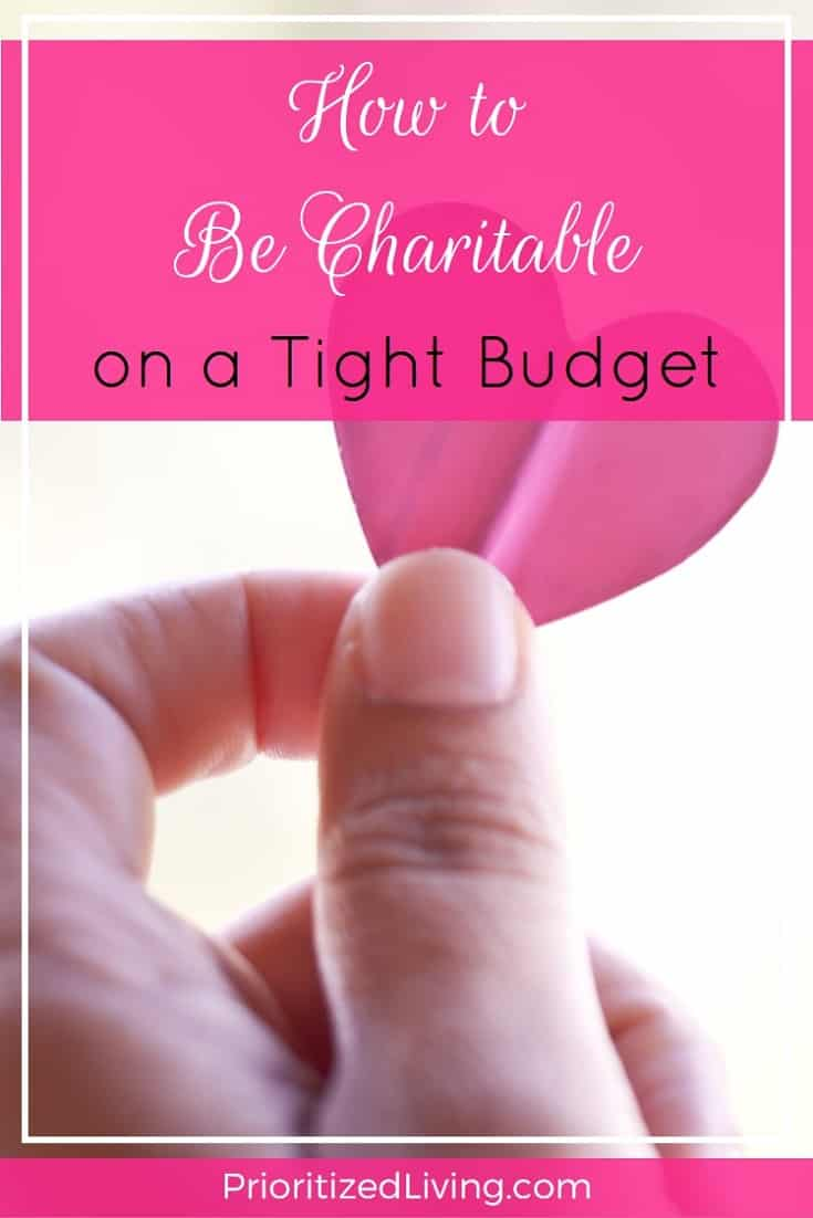 You want to give, but sometimes your wallet isn't as big as your heart. Keep giving by checking out these creative ways to be charitable on a budget. | How to Be Charitable on a Tight Budget | Prioritized Living