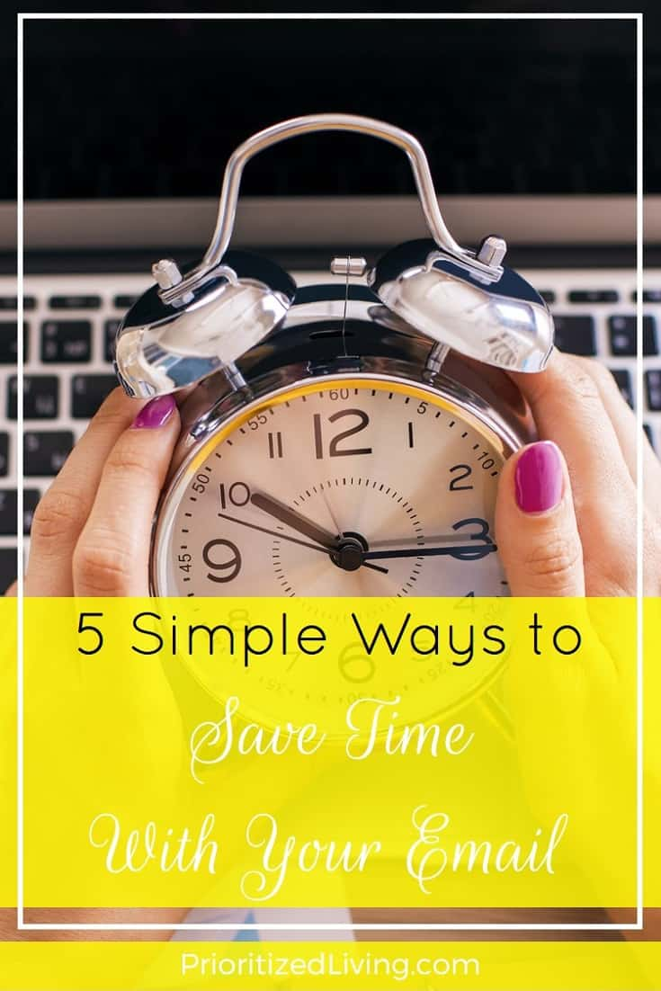 Tired of weeding through your messages? Check out these 5 simple ways you can save incredible amounts of time with your E-mail! | 5 Simple Ways to Save Time With Your E-Mail