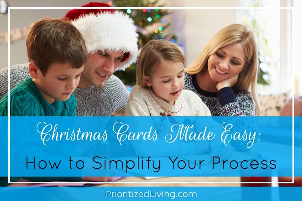 Christmas Cards Made Easy - How to Simplify Your Process