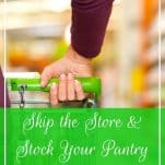 Skip the Store & Stock Your Pantry with Walmart Grocery | Prioritized Living