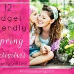 12 Budget-Friendly Spring Activities Your Family Will Love