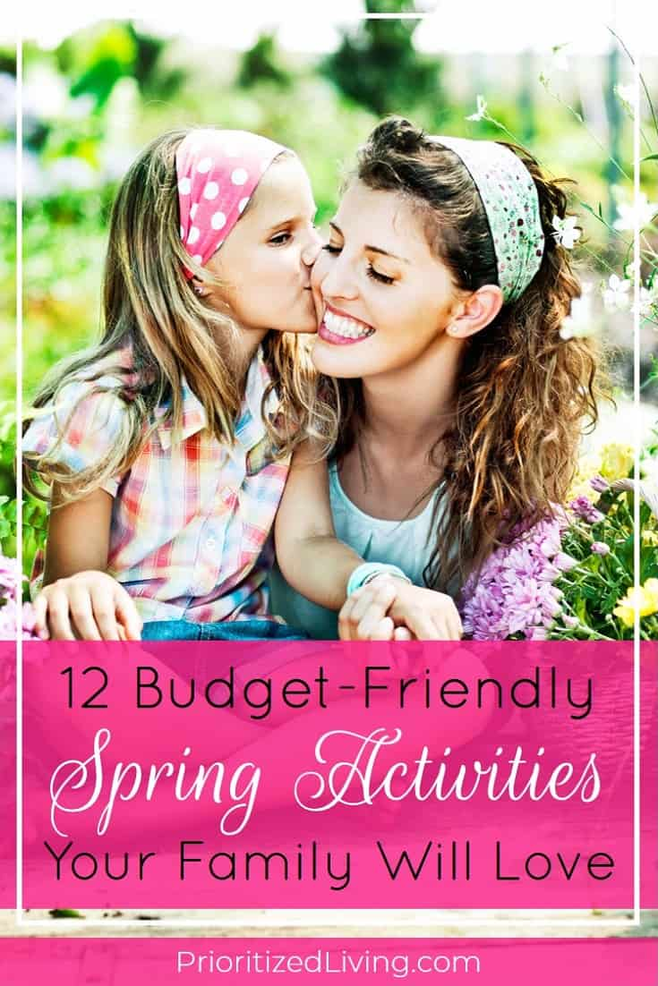 Spring is the perfect season for family fun that you had to give up during the winter months. And getting ready to play doesn't have to drain your wallet. In fact, here are 12 free or nearly free activities that you and your family can enjoy together this spring. | 12 Budget-Friendly Spring Activities Your Family Will Love | Prioritized Living