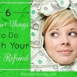 6 Smart Things to Do with Your Tax Refund