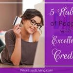 5 Habits of People with Excellent Credit