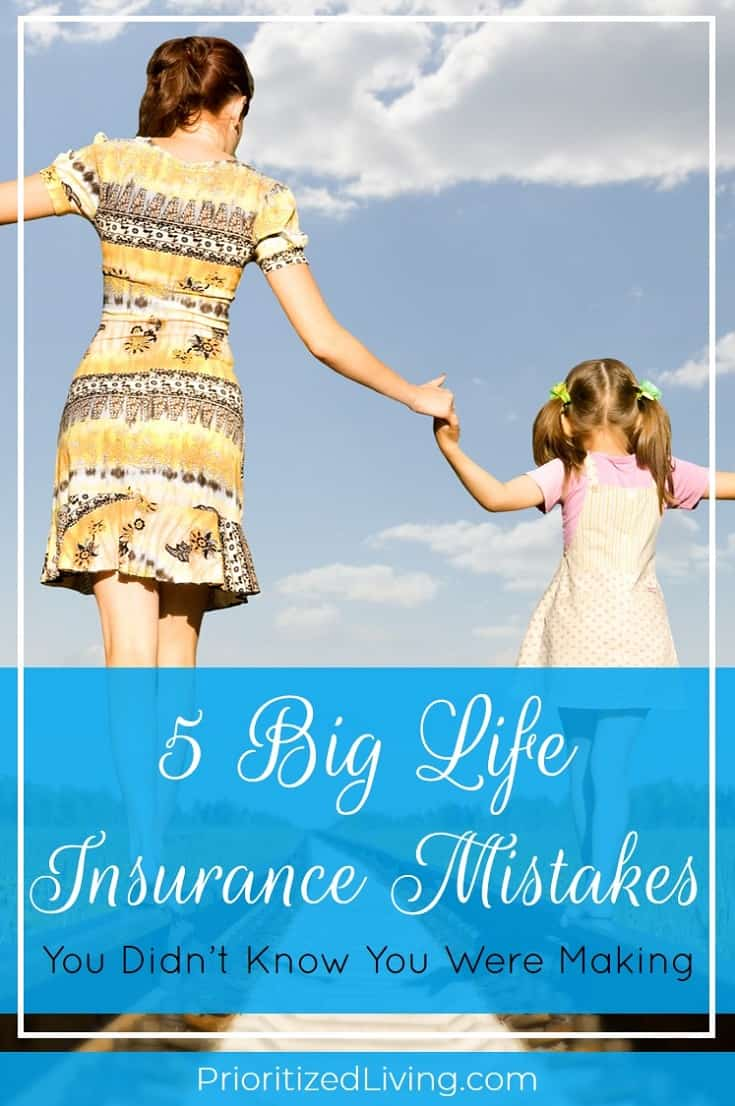 Are you making one of these five major life insurance mistakes? Here's your plan for avoiding those missteps and protecting your loved ones with confidence. | 5 Big Life Insurance Mistakes You Didn't Know You Were Making | Prioritized Living