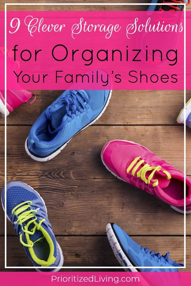 Tired of having your kids' shoes strewn everywhere around the house? These clever storage products and solutions easily organize all your family's shoes. | 9 Clever Storage Solutions for Organizing Your Family's Shoes | Prioritized Living
