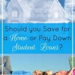 Should You Save for a Home or Pay Down Student Loans? | Prioritized Living