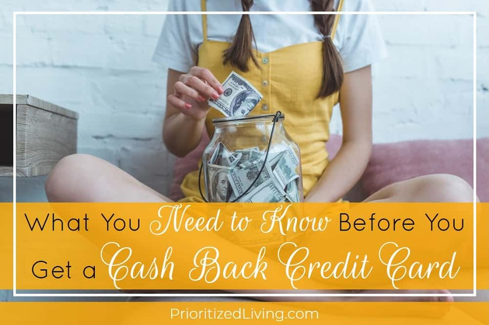 What You Need to Know Before You Get a Cash Back Credit Card