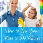 Tired of nagging your kids (and husband!) to clean up? Here are the top tips of organizing pros and inspiring parents who know how to get kids to do chores. | How to Get Your Kids to Do Chores: Secrets of Organizing Pros & Rockstar Parents | Prioritized Living