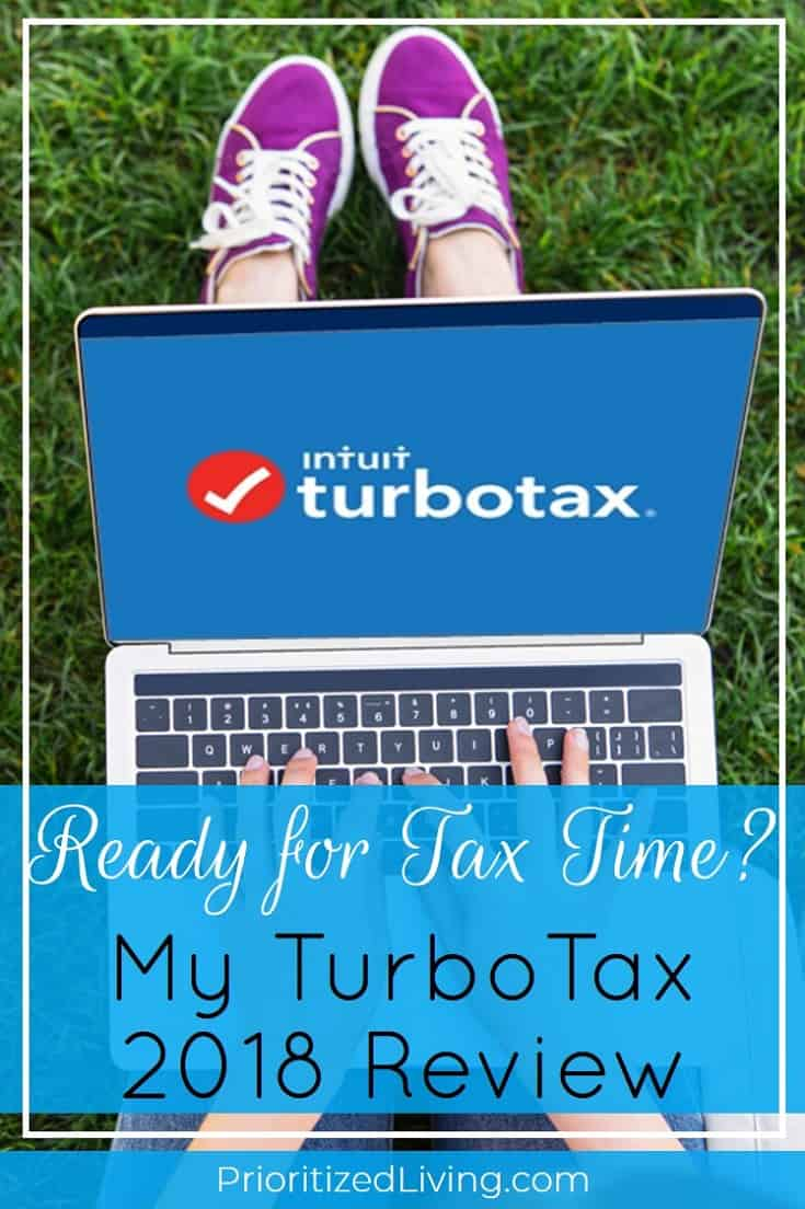 Ready for Tax Time? My TurboTax 2018 Review | Prioritized Living