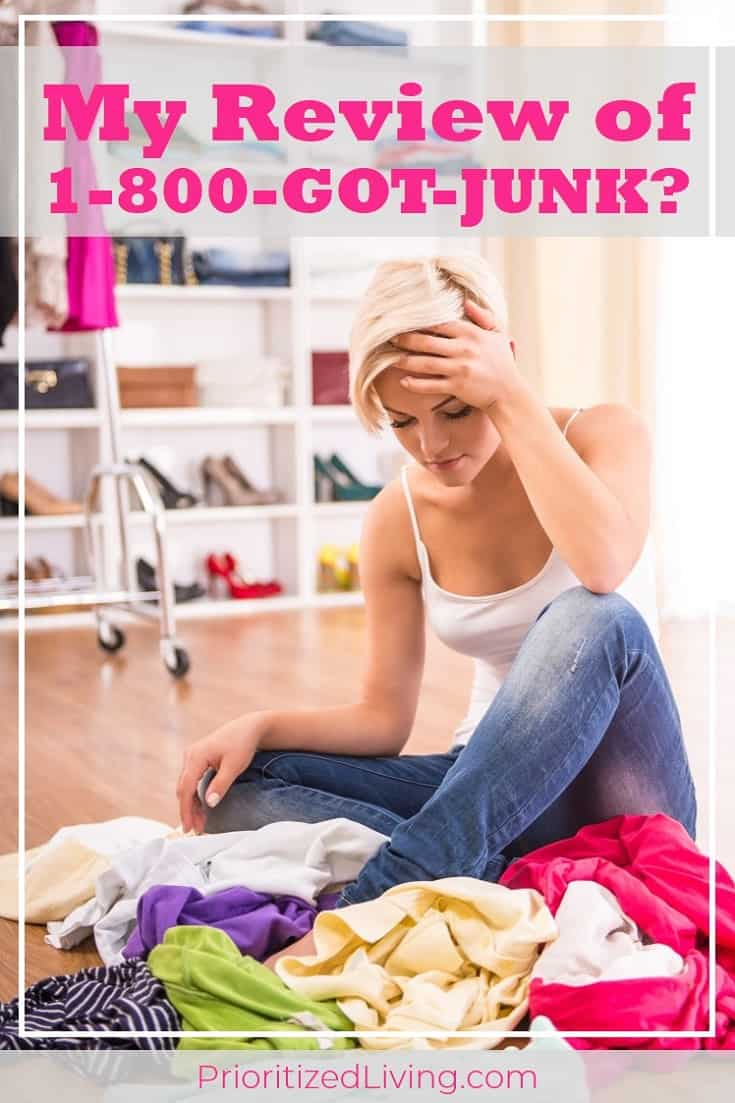 You want to unload the clutter in your home. But is a junk removal service right for you? My 1-800-GOT-JUNK? review tells you everything you need to know! | Lose the Clutter & Get Organized: My 1-800-GOT-JUNK? Experience | Prioritized Living