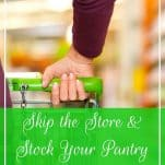 Want to stock your pantry AND your fridge? ShopRite from Home may be just the right service to get your groceries into your hands without the hassle! | Skip the Store & Stock Your Pantry with ShopRite from Home | Prioritized Living