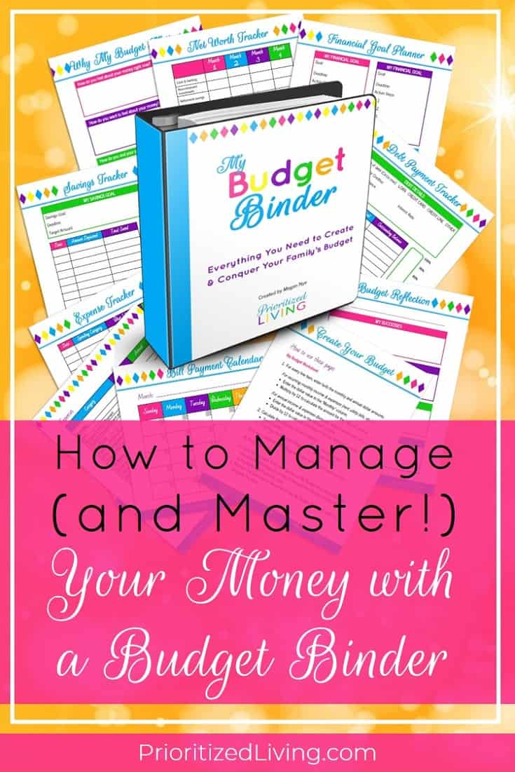Want to keep your finances organized and reach your money goals? A budget binder is the solution! Here's how My Budget Binder can make over your money. | How to Manage (and Master!) Your Money with a Budget Binder | Prioritized Living