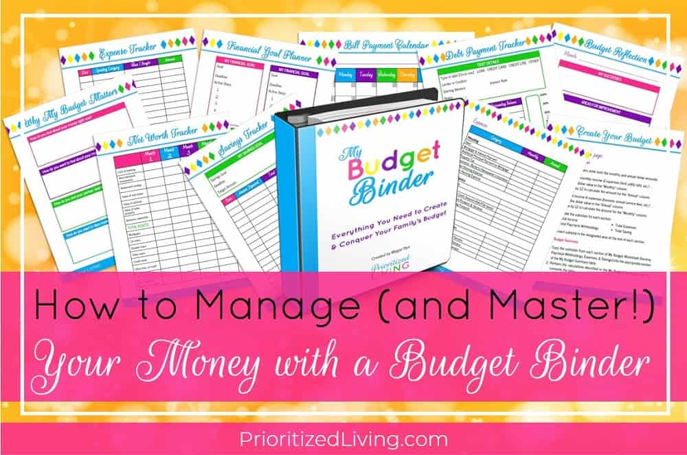 How to Manage (and Master!) Your Money with a Budget Binder