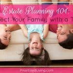 Estate Planning 101: Protect Your Family with a Trust
