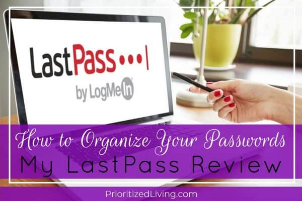 How to Organize Your Passwords - My LastPass Review