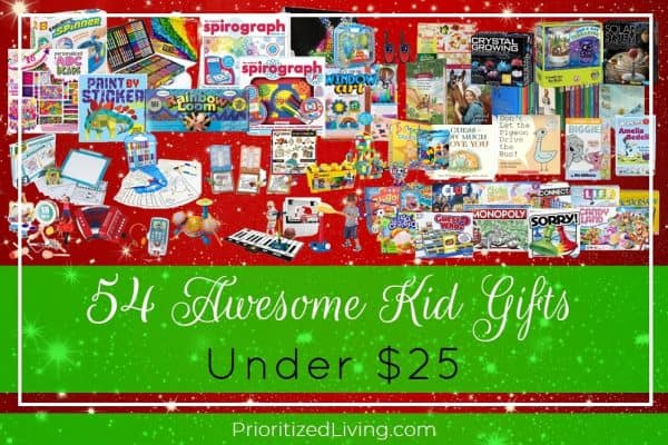 54 Awesome Kid Gifts Under $25