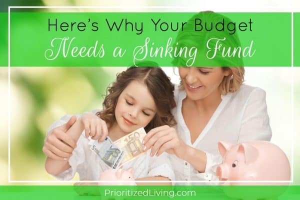Here's Why Your Budget Needs a Sinking Fund