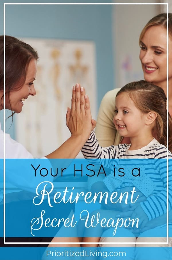You're already saving for retirement with an IRA or 401(k). But an HSA is a secret weapon that takes your savings plan to a new level with unique benefits! | Your HSA is Actually a Retirement Secret Weapon | Prioritized Living