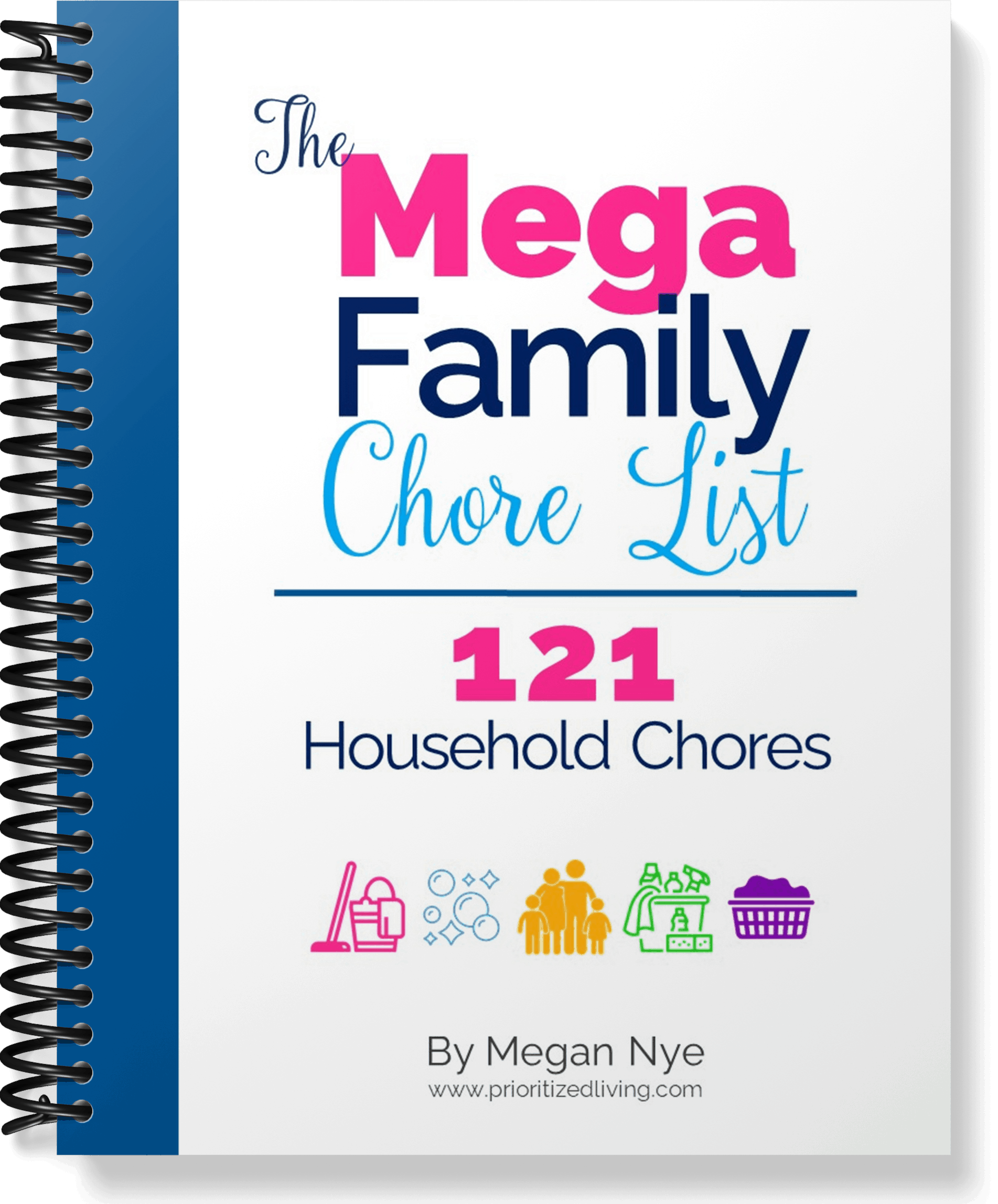 The Mega Family Chore List: 121 Household Chores - Prioritized Living
