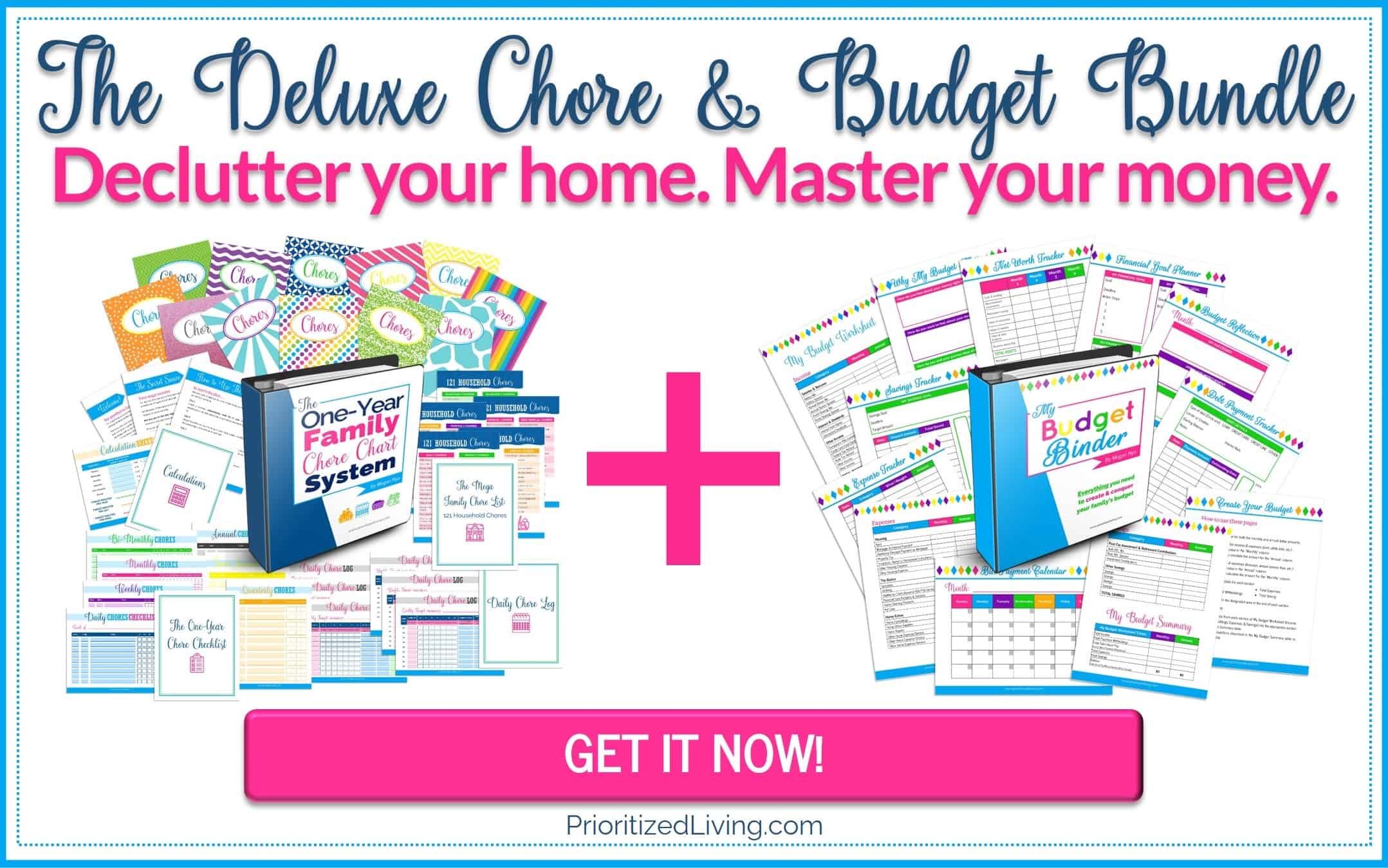 The Deluxe Chore and Budget Bundle