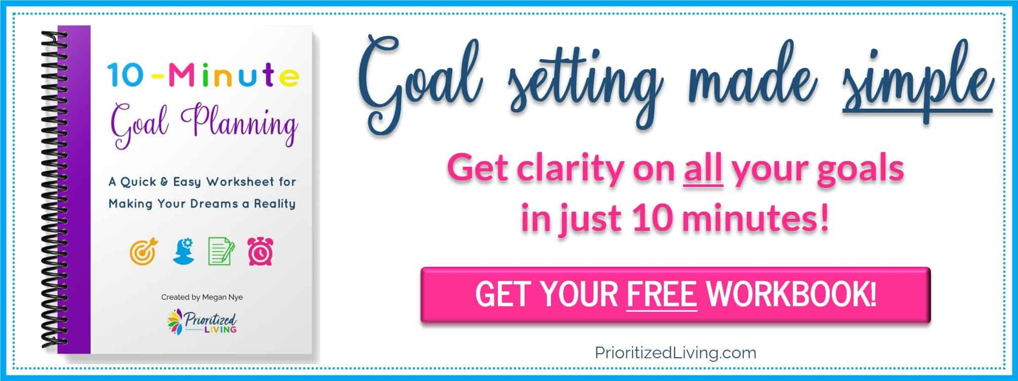 Get the 10-Minute Goal Planning free!